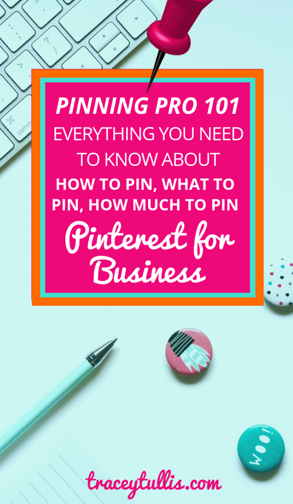 Pinning Pro 101- Everything you need to know about HOW to pin, WHAT to pin, AND HOW MUCH TO PIN. Pinterest success for business.
